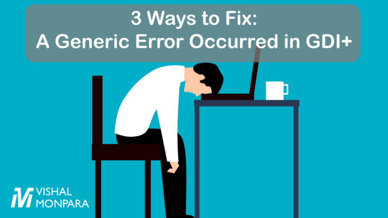 Employee tired because of generic error occurred in GDI+